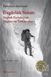 Homer Kitabevi - Özgürlük Sanatı - Voytek Kurtyka'nın Yaşamı ve Tırmanışları