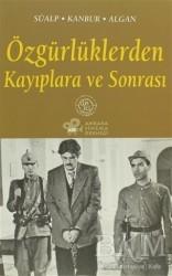 De Ki Yayınları - Özgürlüklerden Kayıplara ve Sonrası