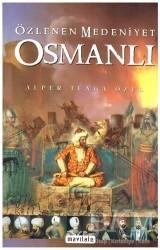 Mavi Lale Yayınları - Özlenen Medeniyet Osmanlı