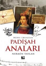 Çınaraltı Yayınları - Padişah Anaları - Mühr-i Muazzam