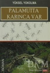 Babıali Kitaplığı - Palamutta Karınca Var