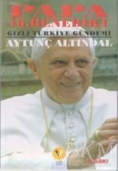 Destek Yayınları - Papa 16. Benedikt Gizli Türkiye Gündemi