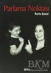 Gita Yayınları - Parlama Noktası