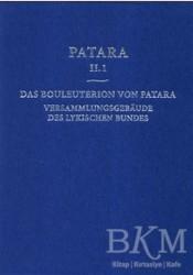 Ege Yayınları - Patara 2.1 Das Bouleuterion Von Patara. Versammlungsgebaeude Des Lykischen Bundes