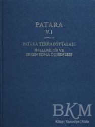 Ege Yayınları - Patara 5.1 Patara Terrakottaları Hellenistik ve Erken Roma Dönemleri