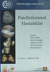 İstanbul Tıp Kitabevi - Patellofemoral Hastalıklar