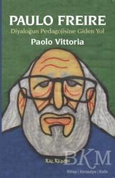 Kalkedon Yayıncılık - Paulo Freire - Diyaloğun Pedagojisine Giden Yol