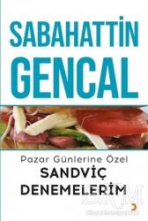 Cinius Yayınları - Pazar Günlerine Özel Sandviç Denemelerim
