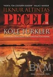 Kitap Dostu Yayınları - Peçeli ve Köle Türkler