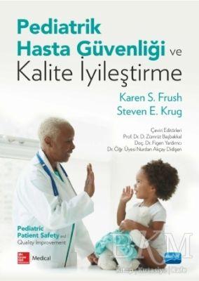Pediatrik Hasta Güvenliği ve Kalite İyileştirme