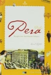 Kültür A.Ş. - Pera Palas
