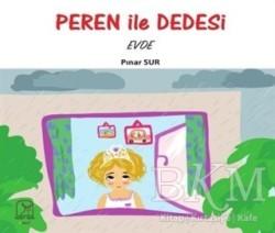 Kuzey Işığı Yayınları - Peren ile Dedesi Evde
