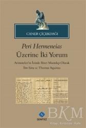 Sentez Yayınları - Peri Hermeneias Üzerine İki Yorum