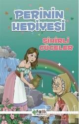 Fark Yayınları - Perinin Hediyesi - Sihirli Cüceler