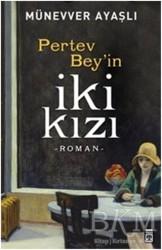 Timaş Yayınları - Pertev Bey'in İki Kızı