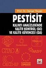 Nobel Akademik Yayıncılık - Pestisit Kalıntı Analizlerinde Kalite Kontrol (Qc) Ve Kalite Güvencesi (Qa)