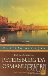 Timaş Yayınları - Petersburg'da Osmanlı İzleri