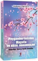 Demlik Yayınları - Peygamberimizden Hayata En Güzel Dokunuşlar