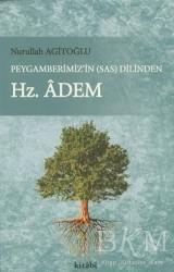 Kitabi Yayınevi - Peygamberimiz'in (s.a.v) Dilinden Hz. Adem