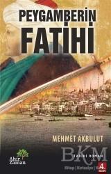 Ahir Zaman - Peygamberin Fatihi