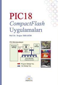 PIC18 Mikrodenetleyicisi ve CompactFlash Bellek Kartı Projeleri