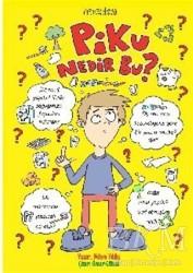 Mızıka Yayınları - Piku, Nedir Bu?