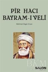 Salon Yayınları - Pir Hacı Bayram-ı Veli