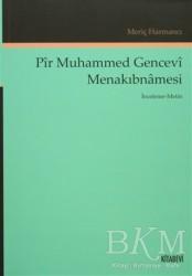 Kitabevi Yayınları - Pir Muhammed Gencevi Menakıbnamesi