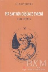 Can Yayınları (Ali Adil Atalay) - Pir Safi'nin Düşünce Evreni Kara Mecmua