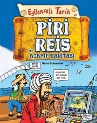 Eğlenceli Bilgi Yayınları - Piri Reis ve Acayip Haritası