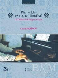 Müzik Eğitimi Yayınları - Piyano İçin 12 Halk Türküsü