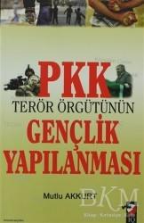 IQ Kültür Sanat Yayıncılık - PKK Terör Örgütünün Gençlik Yapılanması