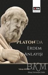 Eğitim Yayınevi - Ders Kitapları - Platon'da Erdem Anlayışı