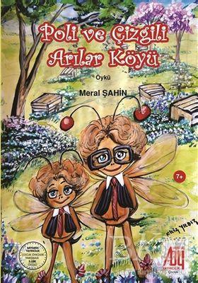 Poli ve Çizgili Arılar Köyü