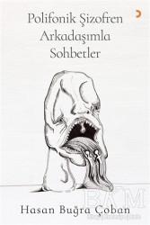 Cinius Yayınları - Polifonik Şizofren Arkadaşımla Sohbetler
