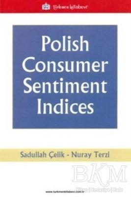 Polish Consumer Sentiment Indices