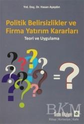 Nisan Kitabevi - Ders Kitaplar - Politik Belirsizlikler ve Firma Yatırım Kararları