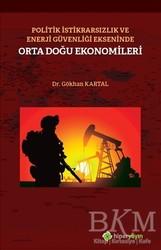 Hiperlink Yayınları - Politik İstikrarsızlık ve Enerji Güvenliği Ekseninde Orta Doğu Ekonomileri