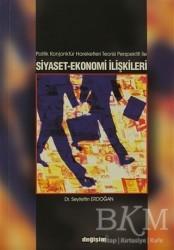 Değişim Yayınları - Akademik Kitaplar - Politik Konjonktür Hareketleri Teorisi Perspektifi ile Siyaset-Ekonomi İlişkileri