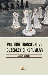 Kriter Yayınları - Politika Transferi ve Düzenleyici Kurumlar