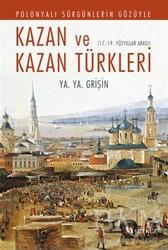 Selenge Yayınları - Polonyalı Sürgünlerin Gözüyle Kazan ve Kazan Türkleri