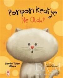 Timaş Çocuk - Ponpon Kediye Ne Oldu