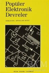 Bilim Teknik Yayınevi - Popüler Elektronik Devreler