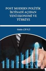 Akademisyen Kitabevi - Post Modern Politik İktisadi Açıdan Yeni Ekonomi ve Türkiye