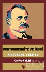 Urzeni Yayıncılık - Postmodernite ve İroni: Nietzsche & Rorty