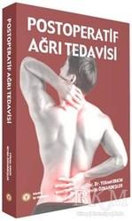 İstanbul Tıp Kitabevi - Postoperatif Ağrı Tedavisi