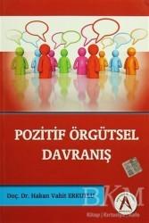 Akademisyen Kitabevi - Pozitif Örgütsel Davranış