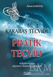 Kitapmatik Yayınları - Pratik Tecvid - Karabaş Tecvidi