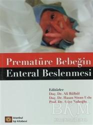 İstanbul Tıp Kitabevi - Prematüre Bebeğin Enteral Beslenmesi