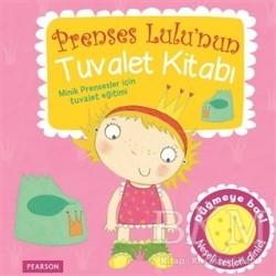 Pearson Çocuk Kitapları - Prenses Lulu'nun Tuvalet Kitabı